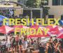 Fresh Flex Friday #101
